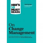 HBR's 10 Must-Reads on Change